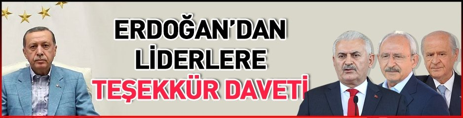 Cumhurbaşkanı Erdoğan'dan liderlere teşekkür daveti