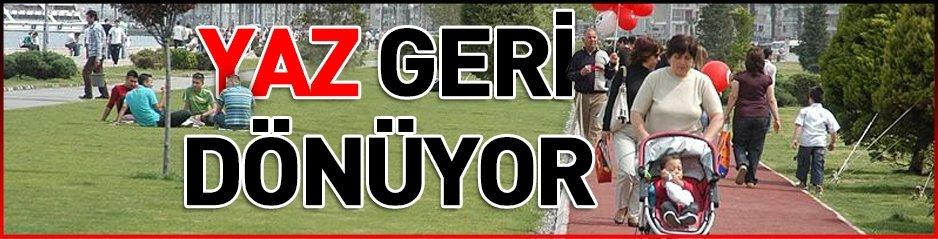 YAZ GERİ GELİYOR